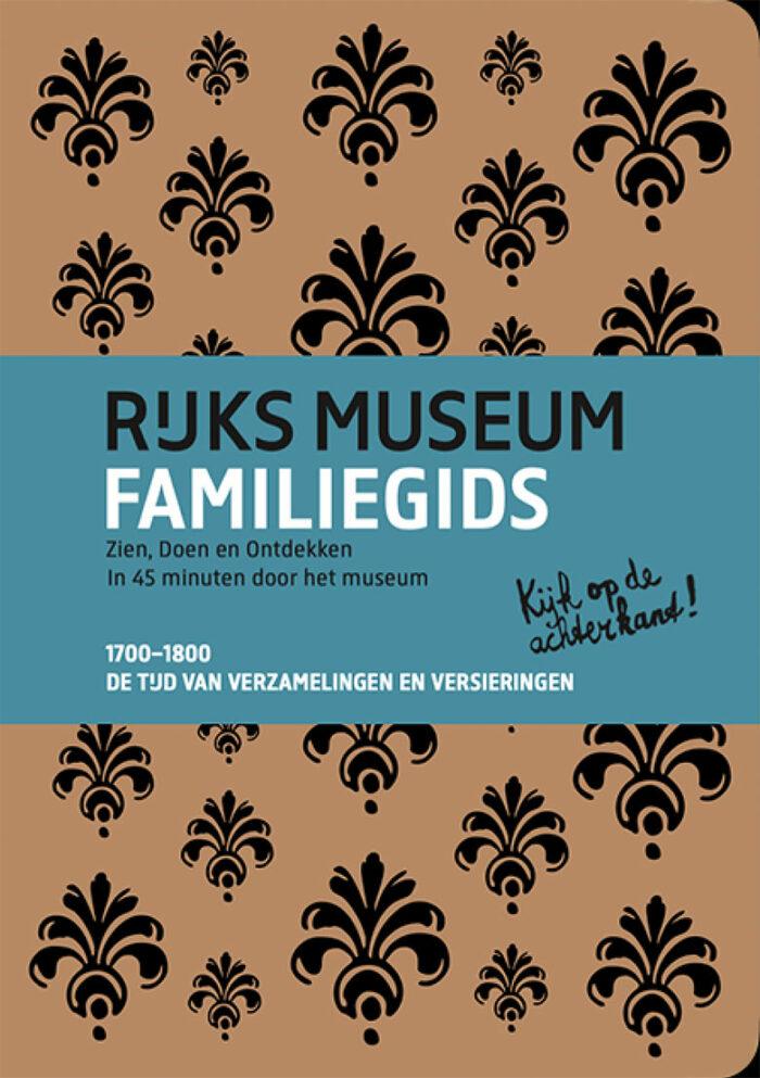 rijksmuseum familiegids 18e eeuw jubileumboek