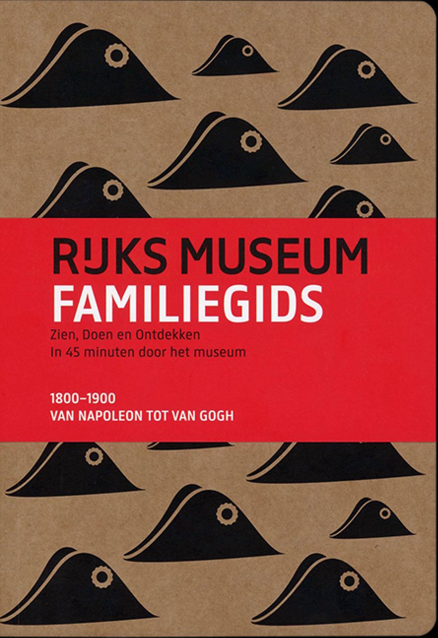 rijksmuseum familiegids 19e eeuw jubileumboek
