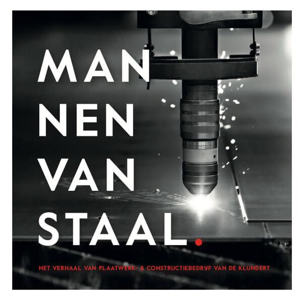 Mannen van staal - jubileumboek van de Klundert